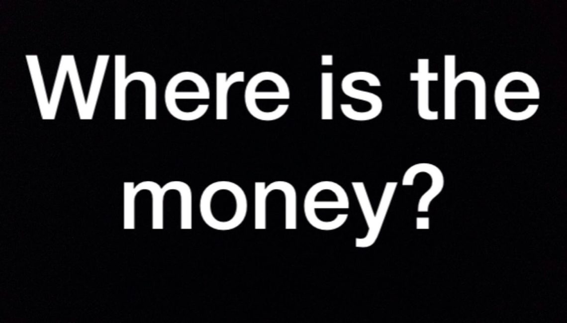 Where is the Money